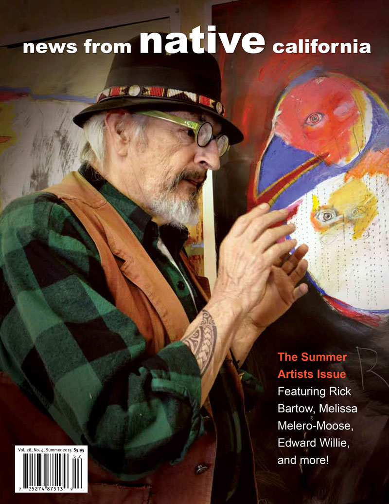 News from Native California, No. 28 Vol. 4, Summer 2015